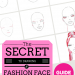 How to Draw a Fashion Face- Step- By- Step